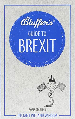 Bluffer's Guide To Brexit from Haynes Publishing