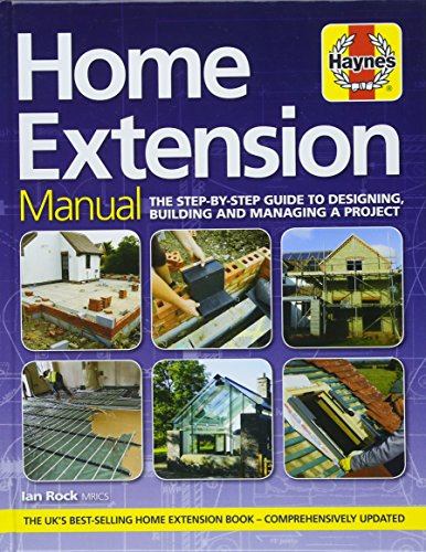 Home Extension Manual: The step-by-step guide to planning, building and managing a project (Haynes Manuals) from Haynes Group