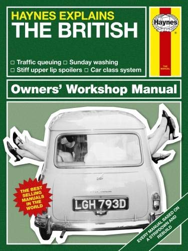 The British (Haynes Explains) (Haynes Manuals) from Haynes Group