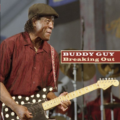 Breaking Out by Buddy Guy (2008-05-27) from JSP