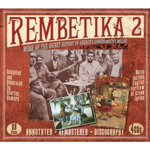 Rembetika 2: More Of The Secret History Of Greece's Underground Music by Various Artists (2008-02-05) from JSP