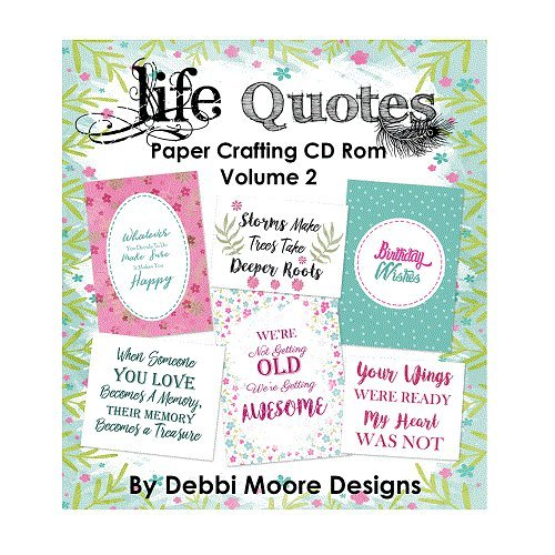 Debbi Moore Designs Life Quotes Volume 2 Papercrafting CD Rom (329182) from Jackdaw Express