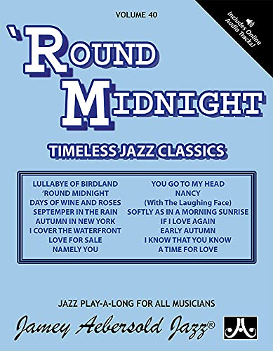 Volume 40: 'Round Midnight (Jamey Aebersold Play-A-Long Series) from Jamey Aebersold Jazz