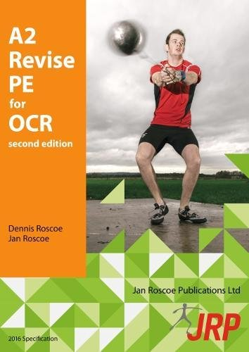 A2 Revise PE for OCR from Jan Roscoe Publications Ltd
