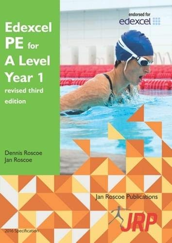 Edexcel PE for A Level Year 1 revised third edition from Jan Roscoe Publications