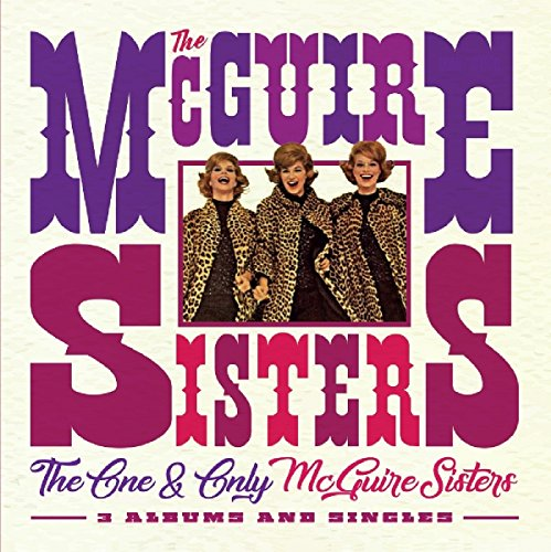 The One and Only McGuire Sisters - 3 Albums and Singles from Jasmine Records