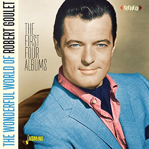 The Wonderful World of Robert Goulet - The First Four Albums from Jasmine Records