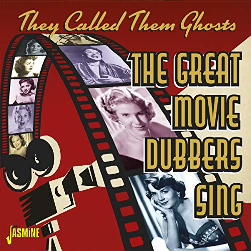 They Called Them Ghosts - The Great Movie Dubbers Sing from Jasmine Records