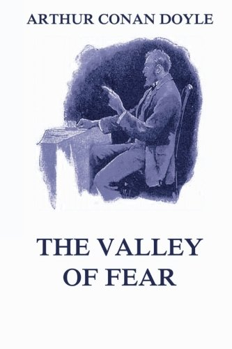 The Valley of Fear: A Sherlock Holmes Novel from Jazzybee Verlag