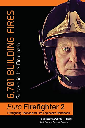 Euro Firefighter 2: 6,701 Building Fires from Jeremy Mills Publishing