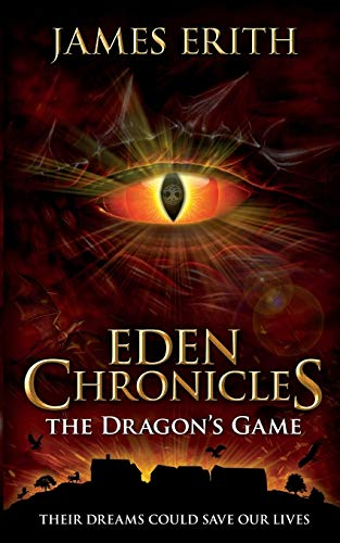 The Dragon's Game (Eden Chronicles) from Jerico Press Ltd