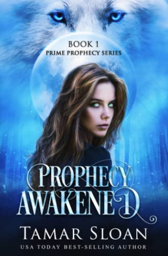 Prophecy Awakened: Prime Prophecy Series Book 1 from Jess Connors Publishing