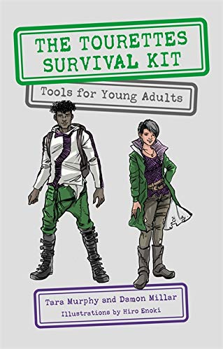 The Tourettes Survival Kit: Tools for Young Adults with Tics from Jessica Kingsley Publishers