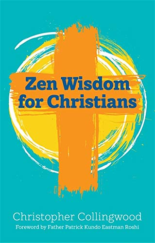 Zen Wisdom for Christians from Jessica Kingsley Publishers