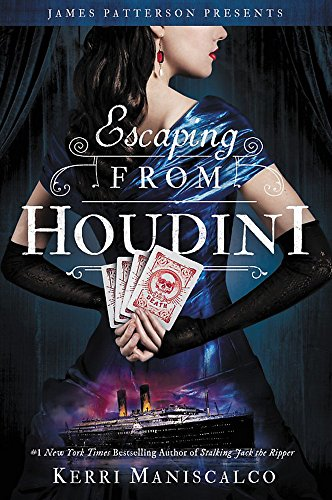 Escaping from Houdini (Stalking Jack the Ripper) from Jimmy Patterson