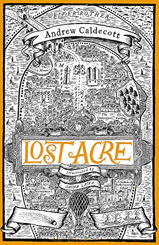 Lost Acre: Rotherweird Book III from Jo Fletcher Books