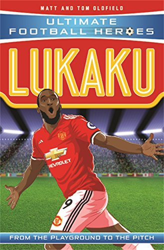 Lukaku (Ultimate Football Heroes) - Collect Them All! from Dino Books