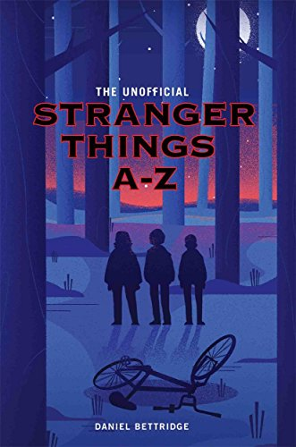The Unofficial Stranger Things A-Z from John Blake Books