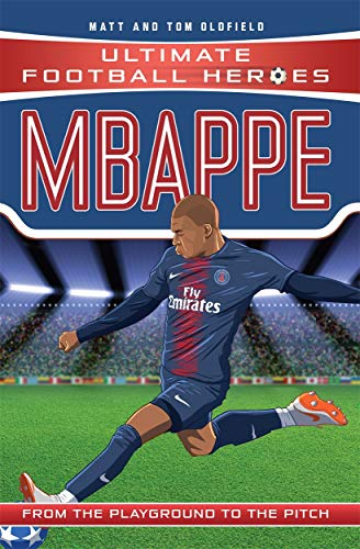 Mbappe (Ultimate Football Heroes) - Collect Them All! from John Blake