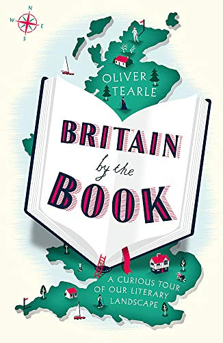 Britain by the Book: A Curious Tour of Our Literary Landscape from John Murray