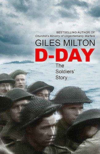 D-Day: The Soldiers' Story from John Murray