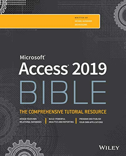 Access 2019 Bible from John Wiley & Sons