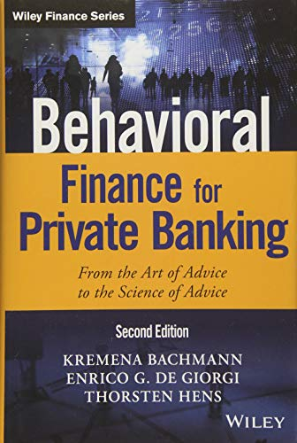 Behavioral Finance for Private Banking: From the Art of Advice to the Science of Advice (Wiley Finance) from John Wiley & Sons