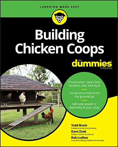 Building Chicken Coops For Dummies from For Dummies