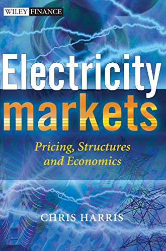 Electricity Markets: Pricing, Structures and Economics: 328 (The Wiley Finance Series) from John Wiley & Sons