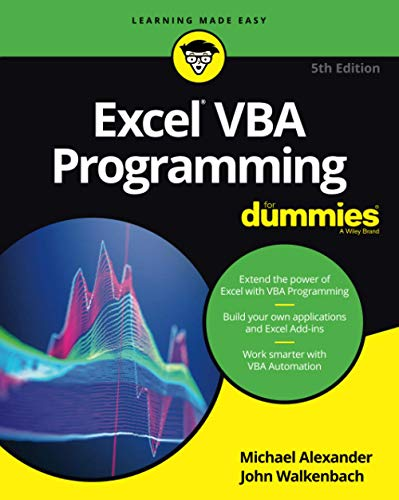 Excel VBA Programming For Dummies (For Dummies (Computer/Tech)) from John Wiley & Sons