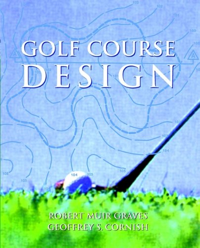 Golf Course Design (Academy Editions) from Wiley