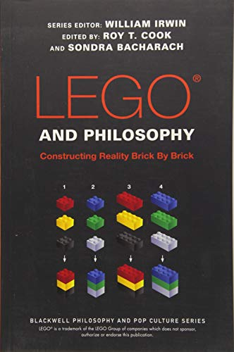 LEGO and Philosophy: Constructing Reality Brick by Brick (The Blackwell Philosophy and Pop Culture Series) from Wiley-Blackwell