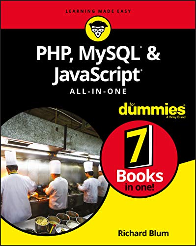 PHP, MySQL, & JavaScript All-in-One For Dummies (For Dummies (Computer/Tech)) from For Dummies
