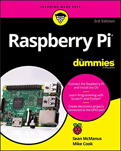 Raspberry Pi For Dummies (For Dummies (Computers)) from Make: