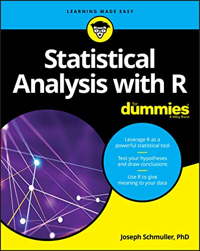 Statistical Analysis with R For Dummies (For Dummies (Computers)) from Joseph Schmuller