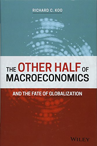 The Other Half of Macroeconomics and the Fate of Globalization from Wiley