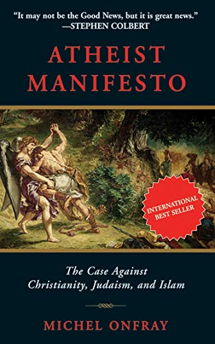 Atheist Manifesto: The Case Against Christianity, Judaism, and Islam from KLO80