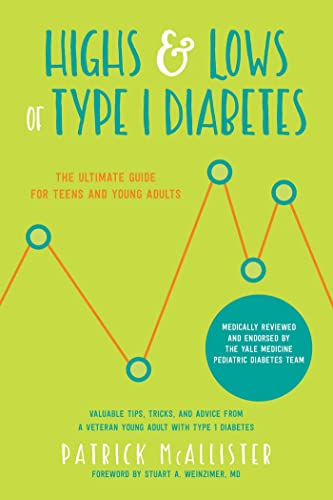 Highs & Lows of Type 1 Diabetes: The Ultimate Guide for Teens and Young Adults from KLO80