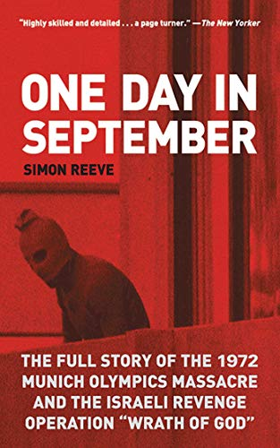 "One Day in September: The Full Story of the 1972 Munich Olympics Massacre and the Israeli Revenge Operation ""Wrath of God"" from KLO80"