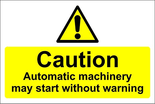 Caution Automatic Machinery May Start Without Warning Safety Sign - 1.2mm Rigid plastic 150mm x 200mm from KPCM Display