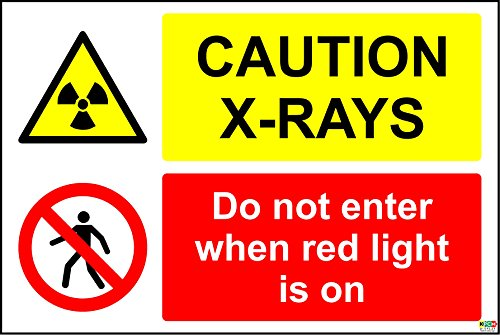 Caution X-Rays do not enter when red light is on sign - 1.2mm rigid plastic 300mm x 200mm from KPCM Display