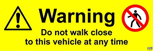 Do Not Walk Close To This Vehicle Warning Sign - Self adhesive vinyl 300mm x 150mm from KPCM Display