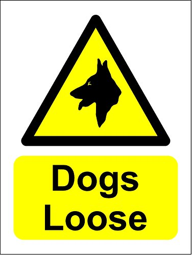 Dogs Loose sign (Self Adhesive Sticker Label Sign) 200mm x 150mm from KPCM Display