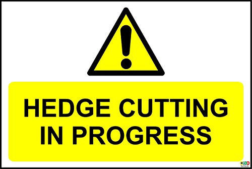 HEDGE CUTTING IN PROGRESS SIGN - 1.2mm rigid plastic 300mm x 200mm from KPCM Display