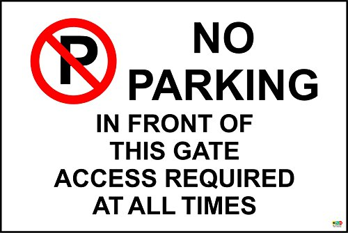 No parking in front of this gate access required at all times sign - Self adhesive sticker 300mm x 200mm from KPCM Display
