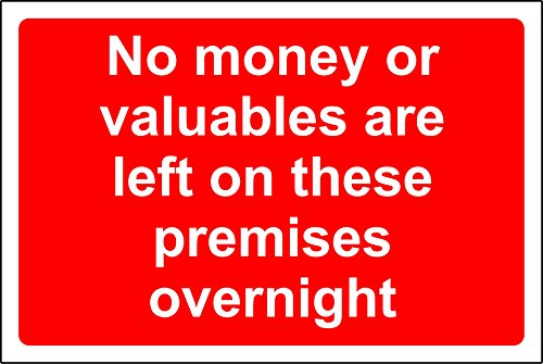 No money or valuables are left on these premises overnight safety sign - Self adhesive sticker 200mm x 150mm from KPCM Display