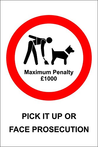 Pick it up or face prosecution dog fouling safety sign - 1.2mm rigid plastic 300mm x 200mm from KPCM Display