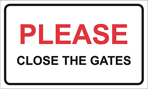 Please Close The Gates Security House/Home/Garden Property Warning Sign 200mm x 110mm from KPCM Display