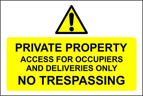 Private property access for occupiers & deliveries only no trespassing sign - Self adhesive sticker 300mm x 200mm from KPCM Display