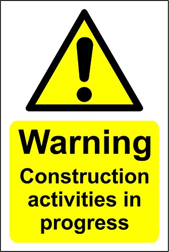 WARNING CONSTRUCTION ACTIVITIES IN PROGRESS SIGN - 1.2mm rigid plastic 200mm x 300mm from KPCM Display